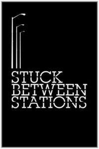 Stuck Between Stations main cover