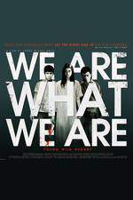 we_are_what_we_are movie cover