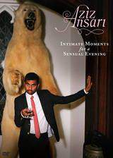 aziz_ansari_intimate_moments_for_a_sensual_evening movie cover