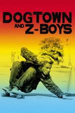 dogtown_and_z_boys movie cover