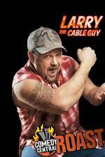 comedy_central_roast_of_larry_the_cable_guy movie cover