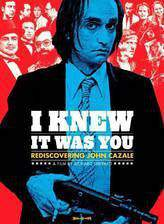 i_knew_it_was_you_rediscovering_john_cazale movie cover