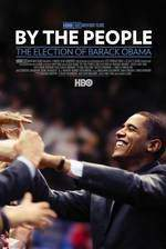 by_the_people_the_election_of_barack_obama movie cover