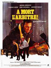 a_mort_l_arbitre_kill_the_referee movie cover