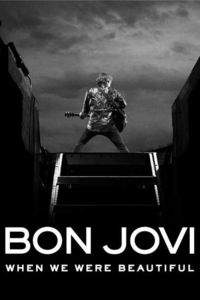 Bon Jovi: When We Were Beautiful main cover