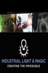 Industrial Light & Magic: Creating the Impossible main cover
