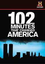 102_minutes_that_changed_america movie cover
