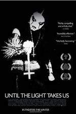 until_the_light_takes_us movie cover