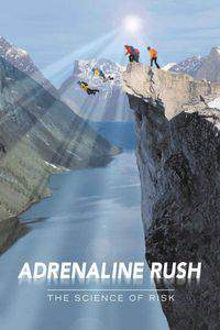 Adrenaline Rush: The Science of Risk main cover
