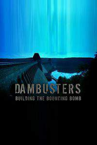 Dambusters: Building the Bouncing Bomb main cover