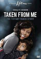 taken_from_me_the_tiffany_rubin_story movie cover
