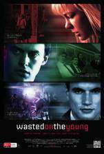 wasted_on_the_young movie cover