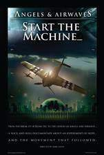 angels_airwaves_start_the_machine movie cover