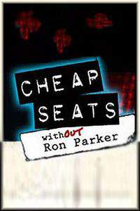 Cheap Seats: Without Ron Parker movie cover