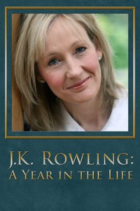 J.K. Rowling: A Year in the Life main cover