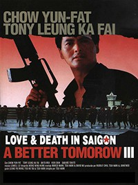 A Better Tomorrow III: Love and Death in Saigon main cover