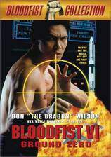 bloodfist_vi_ground_zero movie cover