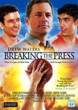 breaking_the_press movie cover