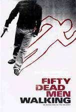 fifty_dead_men_walking movie cover