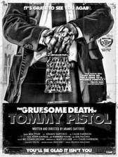 the_gruesome_death_of_tommy_pistol movie cover
