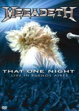 megadeth_that_one_night_live_in_buenos_aires movie cover