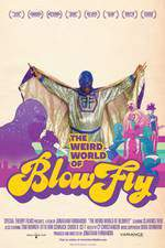 the_weird_world_of_blowfly movie cover
