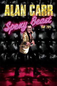 Alan Carr: Spexy Beast Live main cover
