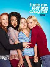 i_hate_my_teenage_daughter movie cover