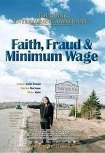 faith_fraud_minimum_wage movie cover