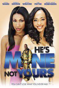 He's Mine Not Yours main cover