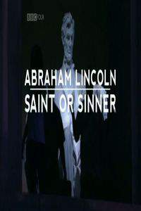 Abraham Lincoln: Saint or Sinner main cover