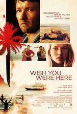 wish_you_were_here_2012 movie cover