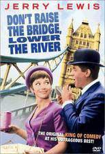 don_t_raise_the_bridge_lower_the_river movie cover