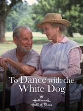 to_dance_with_the_white_dog movie cover