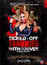 ticked_off_trannies_with_knives movie cover