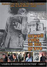 orwell_rolls_in_his_grave movie cover