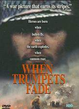 when_trumpets_fade movie cover