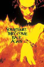 sometimes_they_come_back_again movie cover