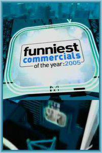 Funniest Commercials of the Year: 2005 main cover