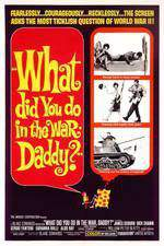 what_did_you_do_in_the_war_daddy movie cover
