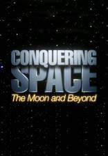 conquering_space_the_moon_and_beyond movie cover