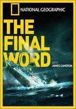 titanic_the_final_word_with_james_cameron movie cover