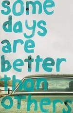 some_days_are_better_than_others movie cover