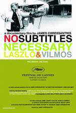 no_subtitles_necessary_laszlo_vilmos movie cover