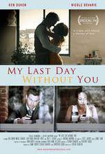 my_last_day_without_you movie cover