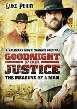 goodnight_for_justice_the_measure_of_a_man movie cover