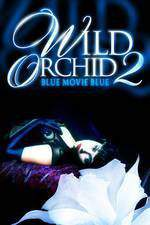 wild_orchid_ii_two_shades_of_blue movie cover