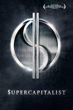 supercapitalist movie cover