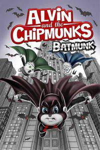 Alvin and the Chipmunks Batmunk main cover