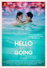 hello_i_must_be_going_2012 movie cover